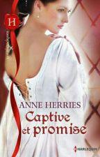 Captive  et Promise   by LaetitiaIsaac16