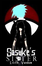 Sasuke's Sister (Editing) by Lili--