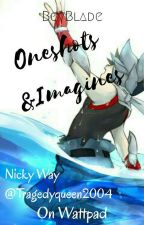 Beyblade Oneshots and Imagines by TragedyQueen2004