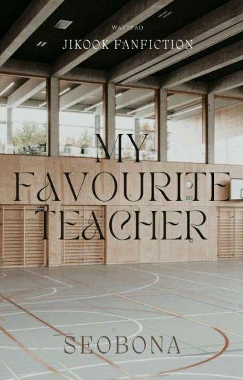 My favorite teacher |Jikook|