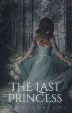The Last Princess by kakpie291203