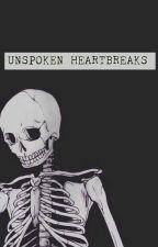 Unspoken Heartbreaks by httpsnicole