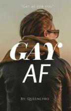 Gay af. ✔️ by queenlyro