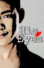 His Eyes by tsinigowden