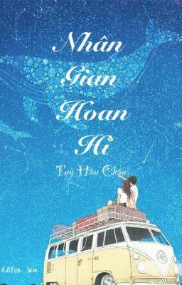 Nhân Gian Hoan Hỉ - Tùy Hầu Châu
