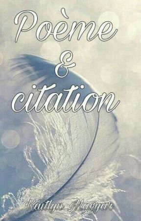Poeme Citation 2 Guillaume Musso Wattpad