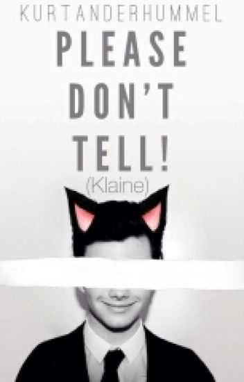 Please Don't Tell!  (Klaine)