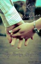 Love sickness by Indgio