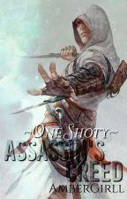 Assassin's Creed ~One Shoty~ | Wolno Aktualizowane by Amber_Sherman
