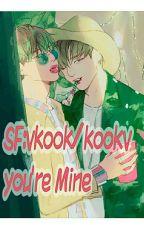 SF  Kookv/Vkook -you're Mine(nc) by ArmyVkook300