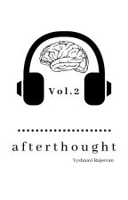 Afterthought Vol. 2 | ✓ by VyshWrites
