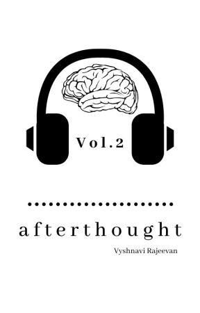 Afterthought Vol. 2 ( #WATTYS2018 ) by CloudedReign