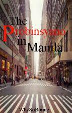 The Probinsyano in Manila by WhySoBoring