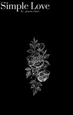Simple love (graynessa) by _grayson_ethan_