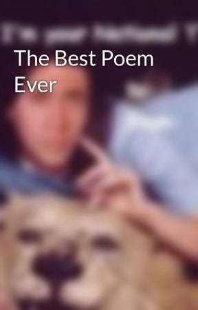 The Best Poem Ever by FrEaKy_Me