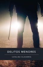 Delitos Menores by CataKaoe