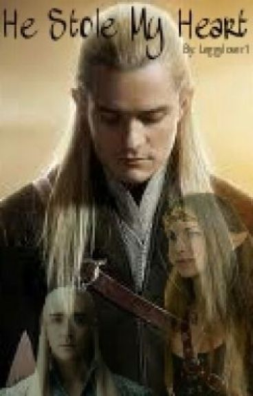 He Stole My Heart (A Legolas Fanfic)