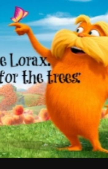 The Lorax Movie Book Kidstoy124 Wattpad