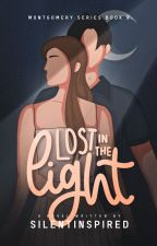 Lost In The Light (Montgomery Series # 8) by SilentInspired