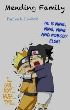 SasuNaru - Mending Family by Gay_Is_Cool2003