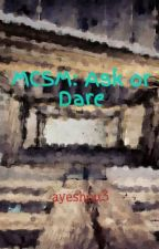 MCSM: Ask or Dare by ayeshou3