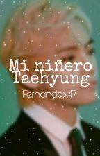 mi niñero taehyung by Fernandax47