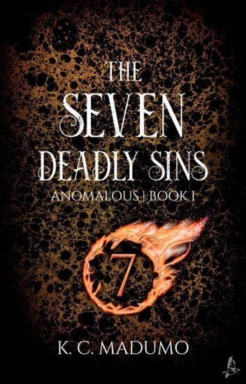 Anomalous: The Seven Deadly Sins [Drafting And Editing]