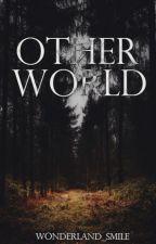 Other World by wonderland_smile