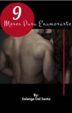 9 Meses Para Enamorarte [Pablo Alborán] by SolangeDalSanto