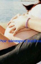 Por siempre juntos ♥ by LadyStory