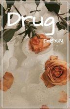 Drug ♤Chanbaek by DrBYUN
