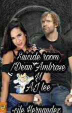 Suicide Room/ Dean Ambrose y Ajlee by cilehernandez