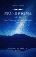 Mondprinz  [Wattys2018 ] by Flying_Dragon123