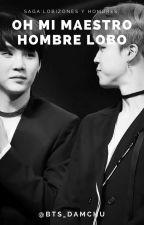 Oh mi maestro hombre lobo   Yoonmin   by BTS_Damchu