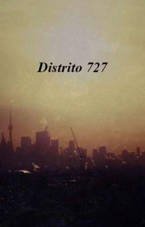 Distrito 727 by _KissUnicorn23_