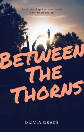 Between The Thorns - Let's Talk Love - Wattpad