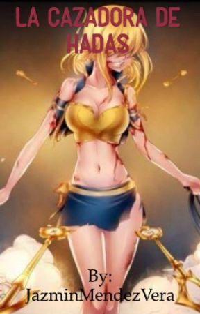 La cazadora de hadas Fairy Tail by fxirylxn