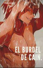 El Burdel de Cain (PersonajesxReader) by MademoiselleCain