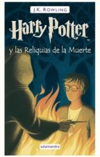 Harry Potter y Las Reliquias de la Muerte by roxmartinezm