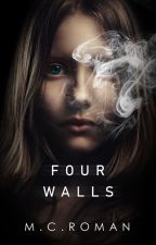Four Walls by MCRomances