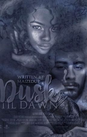 Dusk Till Dawn | BWWM by maizedup