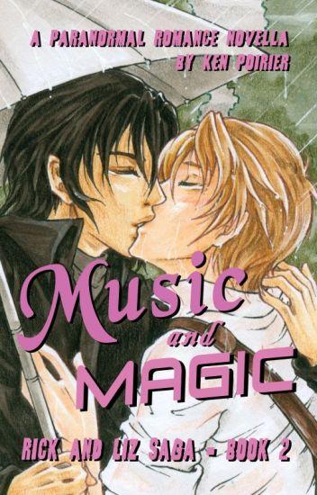 Music and Magic [Rick and Liz Saga, season 2]