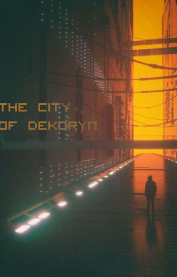 The City of Dekoryn