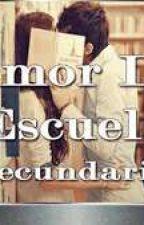 AMOR EN LA ESCUELA SECUNDARIA by user38539682