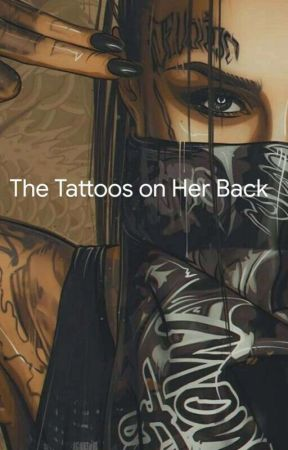 The Tattoos on her Back ✔ by The_Demonic_Soul