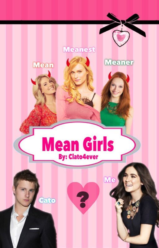 Mean Girls (On hold) by Clato4ever