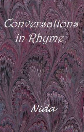 Conversations in Rhyme by NidaBhatti