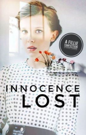 Innocence Lost | Fillie  book 1 ✓ by music_lover76
