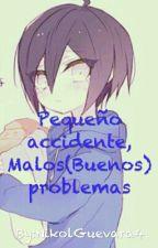 Pequeño accidente, Malos(Buenos) problemas by NikolGuevara4