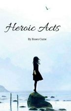 Heroic Acts - A BNHA Reader Insert  by cheesecakepeople9